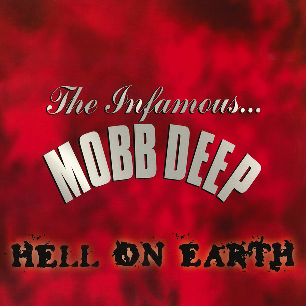 Mobb Deep - Hell On Earth (1996)