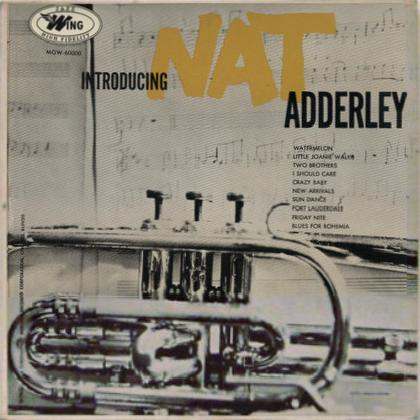 Nat Adderley - Introducing Nat Adderley (1955)