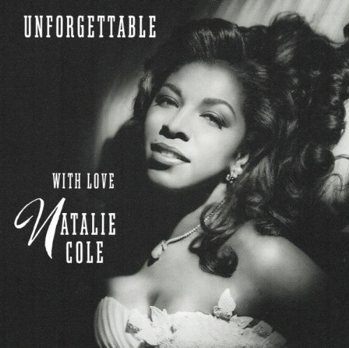 Natalie Cole - Unforgettable... With Love (1991)