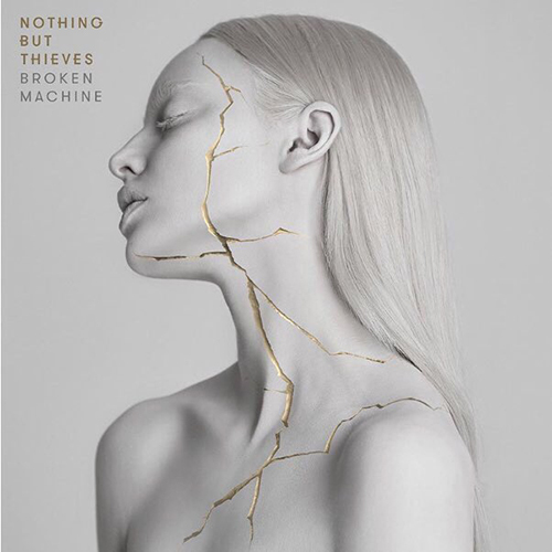 Nothing But Thieves - Broken Machine (2017)