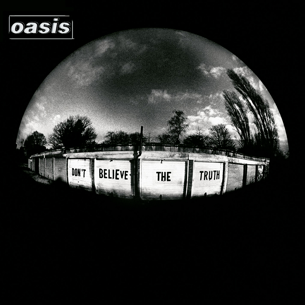 Oasis - Don't Believe The Truth (2005)