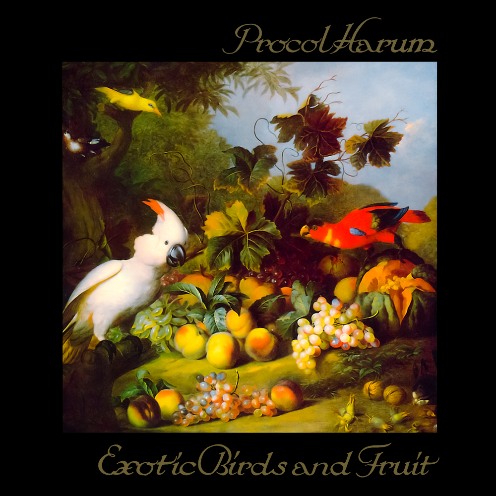Procol Harum - Exotic Birds and Fruit (1974)