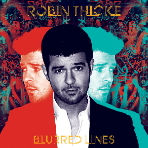 Robin Thicke - Blurred Lines (2013)