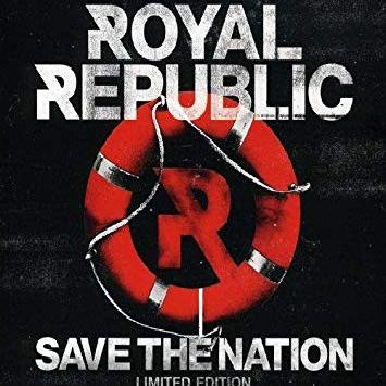 Royal Republic - Save The Nation (2012)