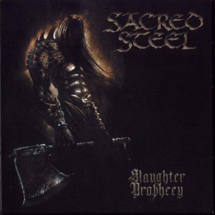 Sacred Steel - Slaughter Prophecy (2002)