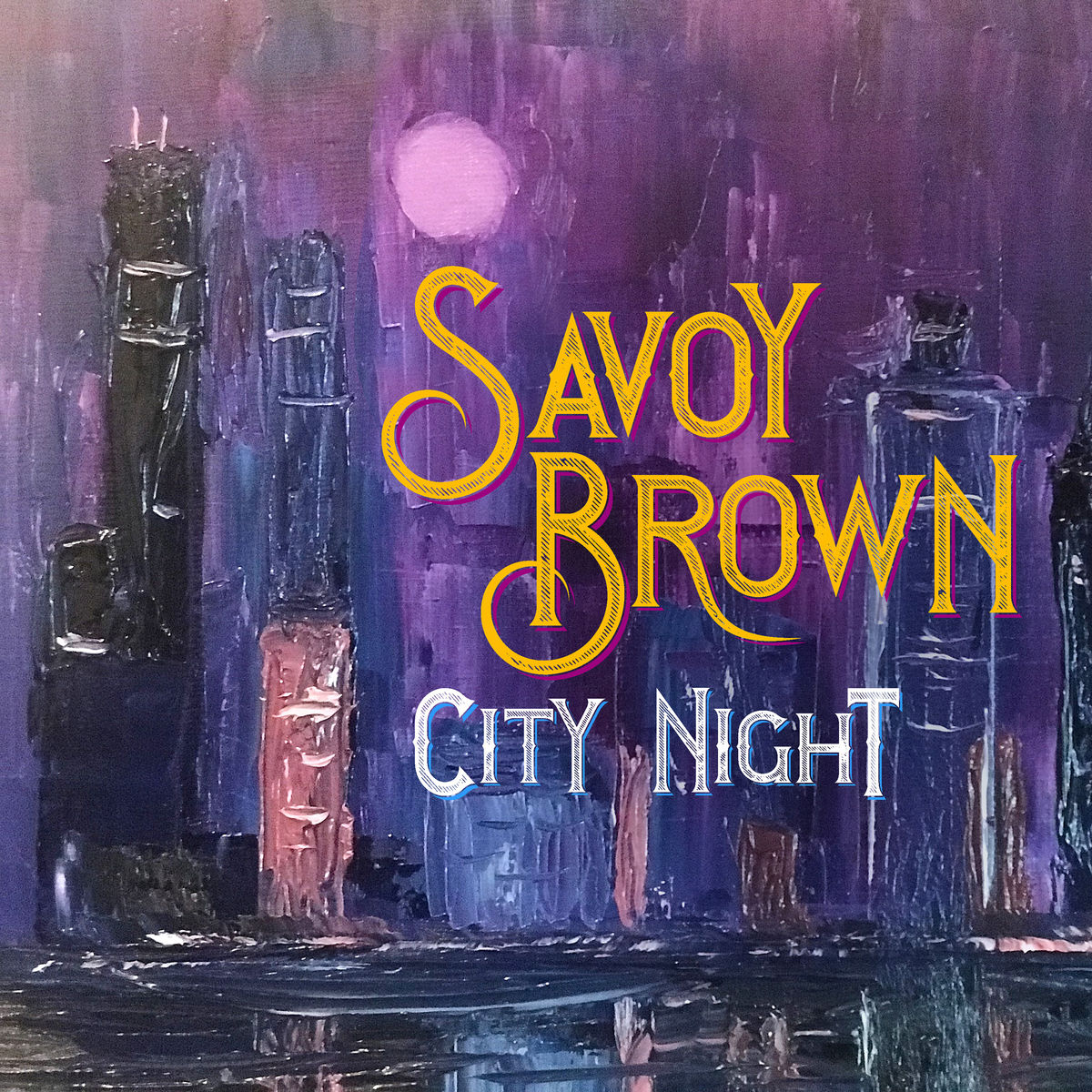 Savoy Brown - City Night (2019)