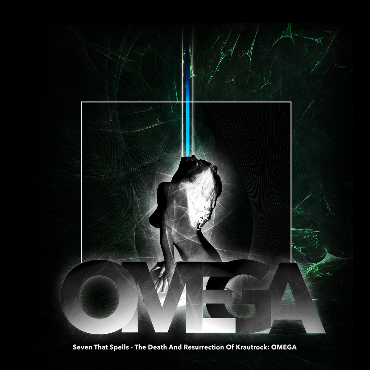 Seven That Spells - The Death And Resurrection Of Krautrock: OMEGA (2018)