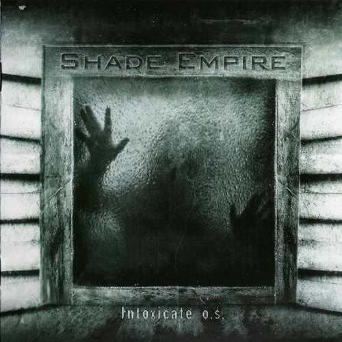 Shade Empire - Intoxicate O.S. (2006)