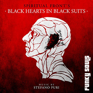 Spiritual Front - Black Hearts In Black Suits (2013)