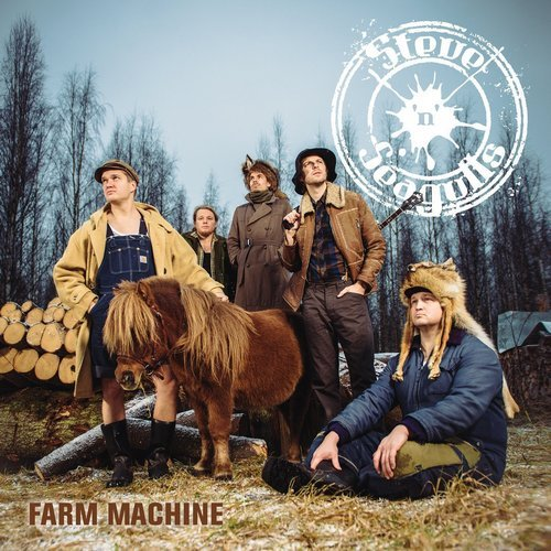 Steve 'n' Seagulls - Farm Machine (2015)