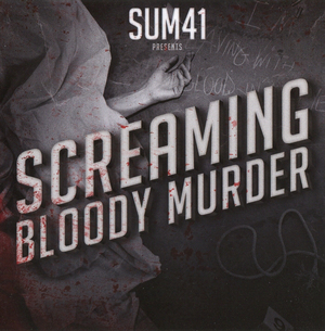 Sum 41 - Screaming Bloody Murder (2011)