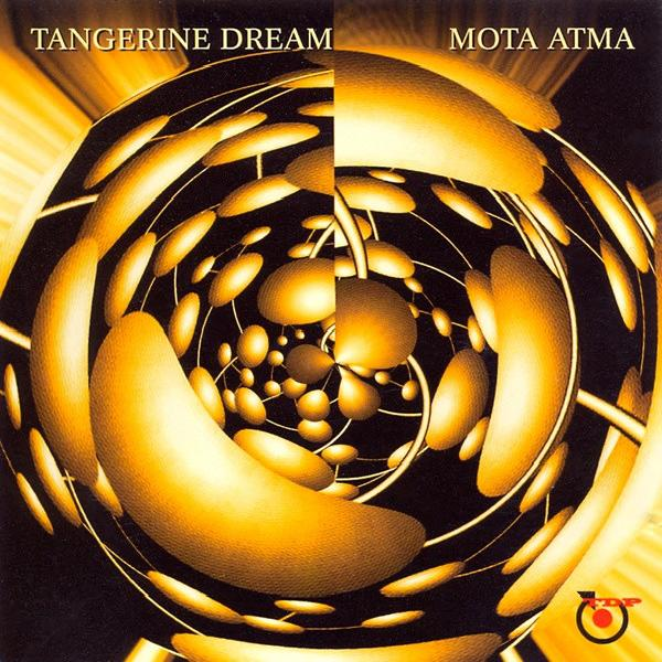 Tangerine Dream - Mota Atma (2003)