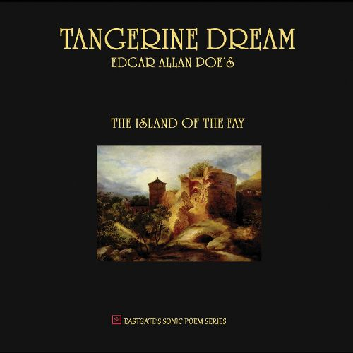 Tangerine Dream - The Island Of The Fay (2011)