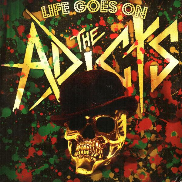 The Adicts - Life Goes On (2009)