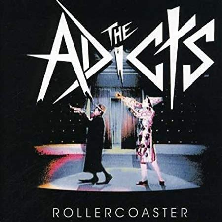 The Adicts - Rollercoaster (2004)