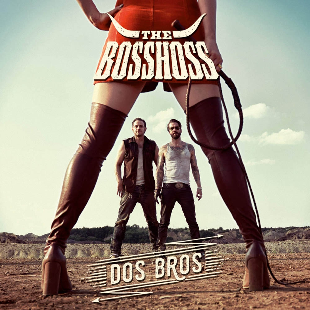 The BossHoss - Dos Bros (2015)