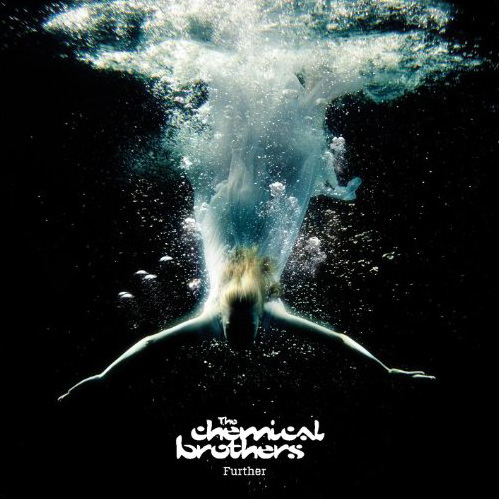 The Chemical Brothers - Further (2010)