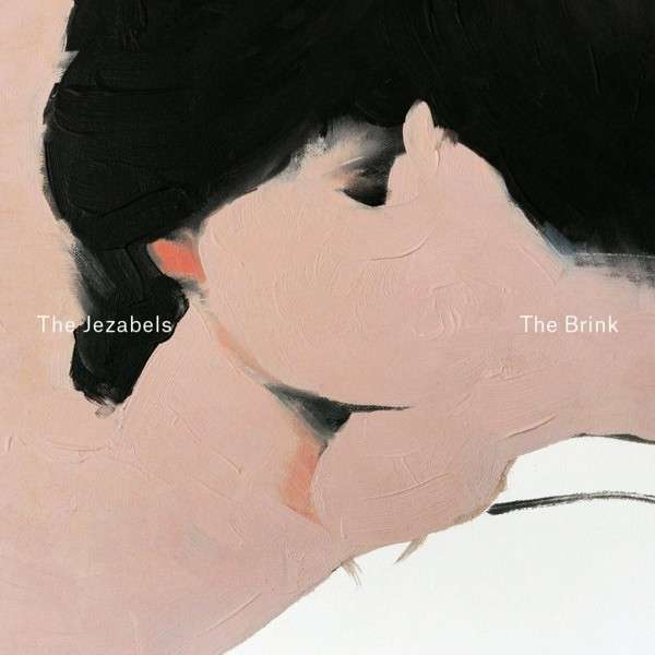 The Jezabels - The Brink (2014)