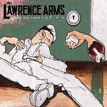The Lawrence Arms - Apathy and Exhaustion (2002)