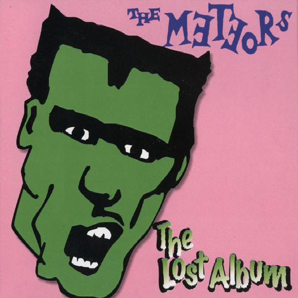 The Meteors - The Lost Album (2004)