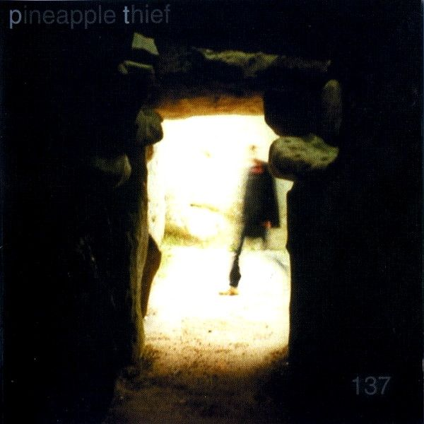The Pineapple Thief - 137 (2002)