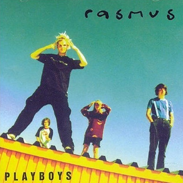 The Rasmus - Playboys (1997)
