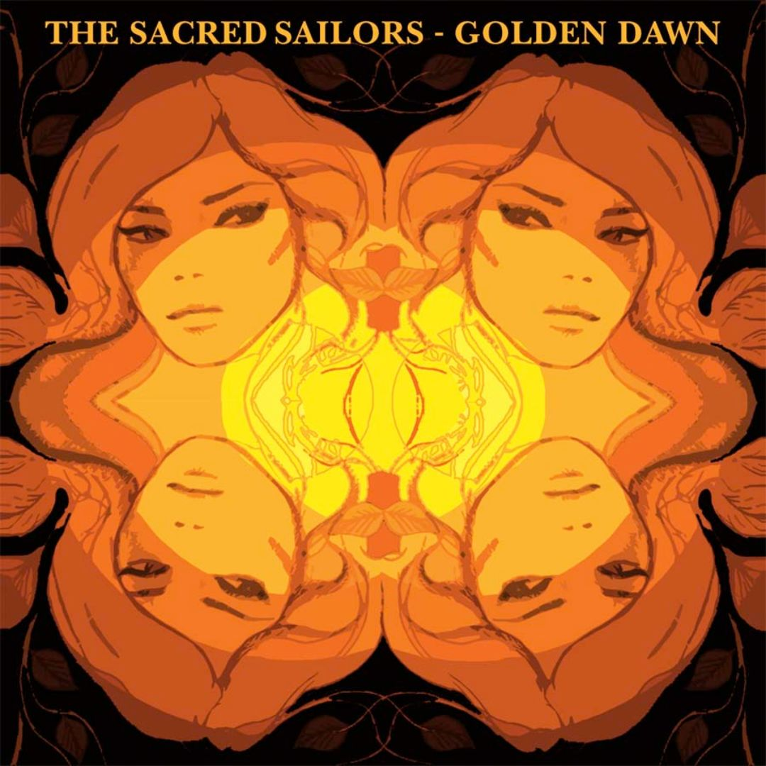 The Sacred Sailors - Golden Dawn (2006)