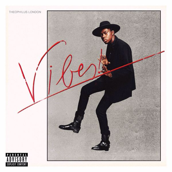 Theophilus London - Vibes (2014)