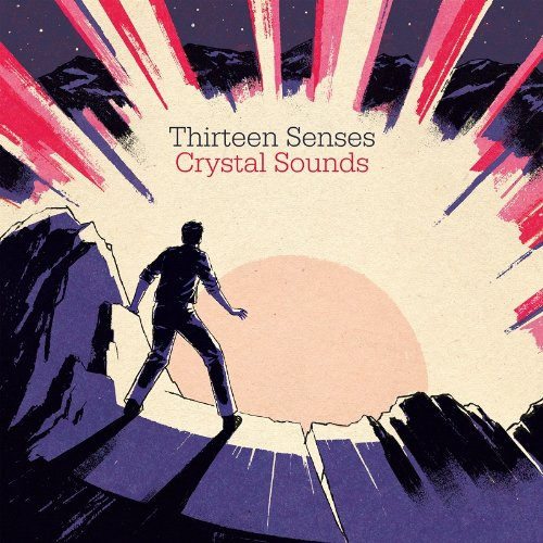 Thirteen Senses - Crystal Sounds (2011)