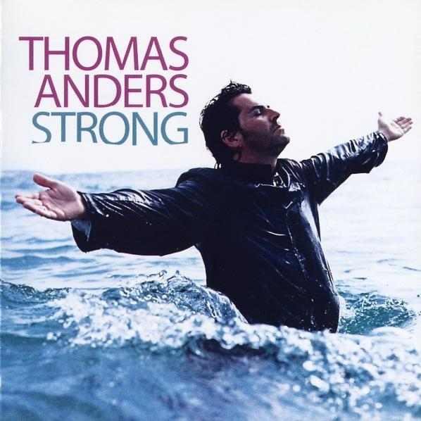 Thomas Anders - Strong (2010)