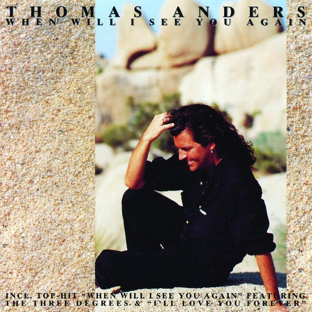 Thomas Anders - When Will I See You Again (1993)