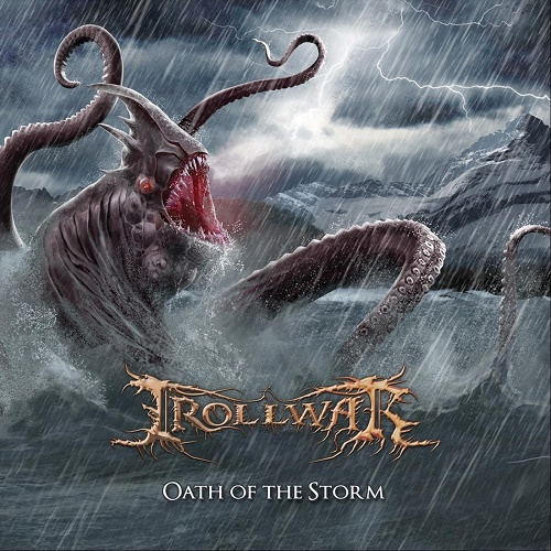 TrollWar - Oath Of The Storm (2018)