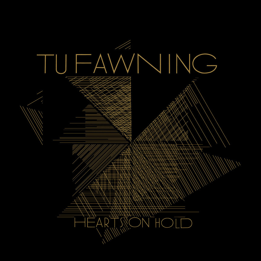 Tu Fawning - Hearts On Hold (2010)