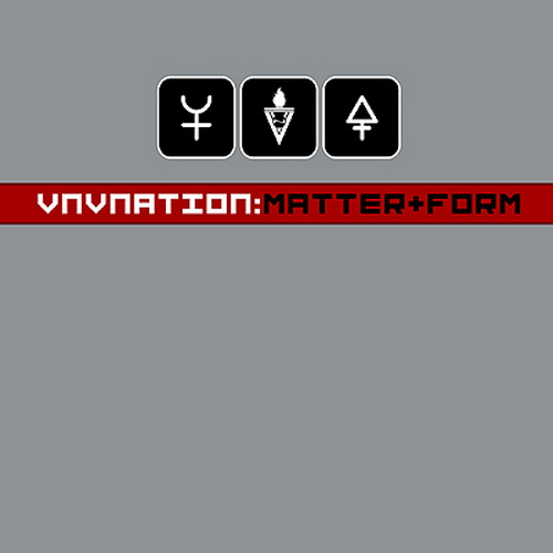 VNV Nation - Matter + Form (2005)
