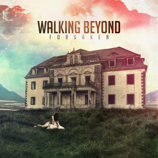 Walking Beyond - Forsaken (2018)
