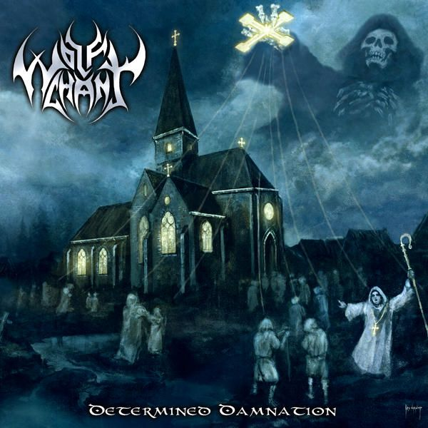 Wolfchant - Determined Damnation (2009)