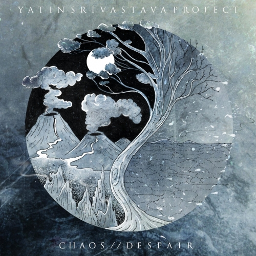 Yatin Srivastava Project - Chaos // Despair (2018)