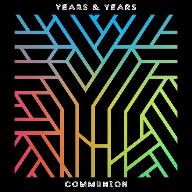 Years & Years - Communion (2015)