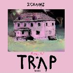 2 Chainz - Pretty Girls Like Trap Music (2017)