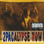 2Pac - 2Pacalypse Now (1991)