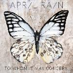 April Rain - To Whom It May Concern (2018)