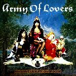 Army Of Lovers - Massive Luxury Overdose (1991)