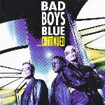 Bad Boys Blue - ...Continued (1999)