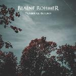 Blaine Rohmer - Promise Of Autumn (2017)