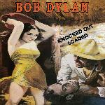 Bob Dylan - Knocked Out Loaded (1986)