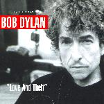 "Bob Dylan - ""Love And Theft"" (2001)"