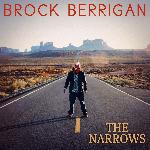 Brock Berrigan - The Narrows (2018)