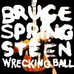 Bruce Springsteen - Wrecking Ball (2012)