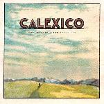 Calexico - The Thread That Keeps Us (2018)