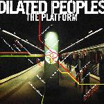 Dilated Peoples - The Platform (2000)